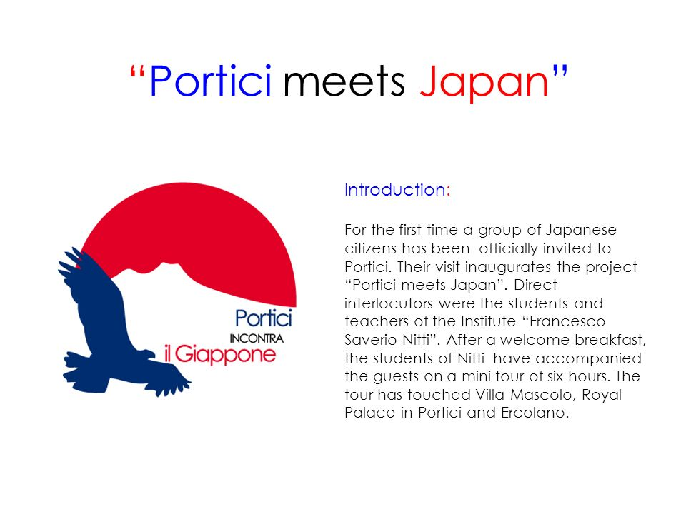 Portici meets Japan Introduction: