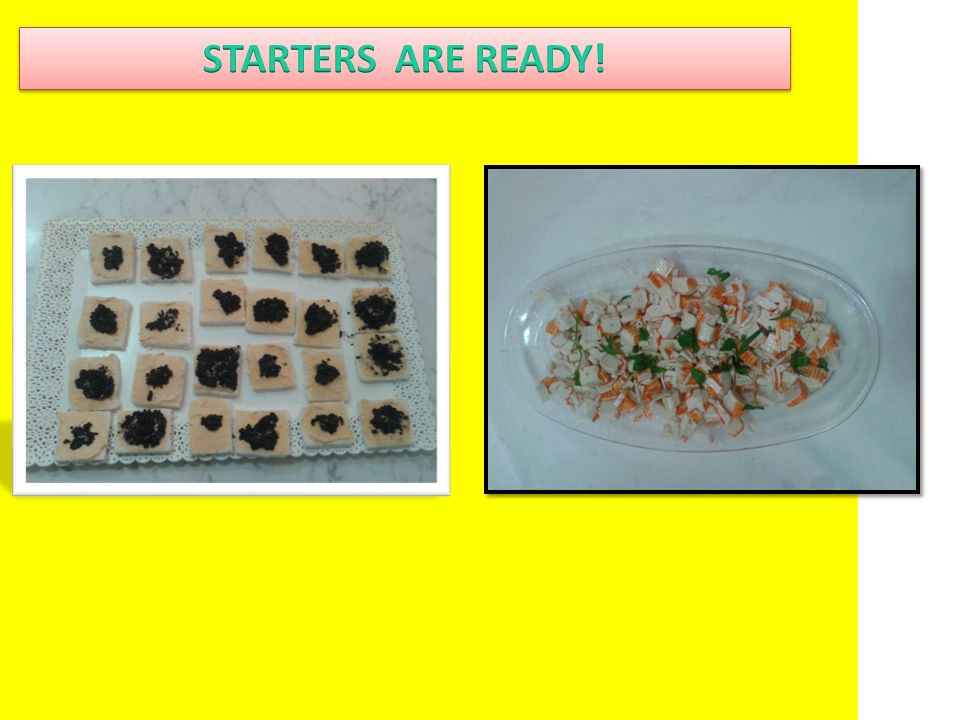 STARTERS ARE READY!