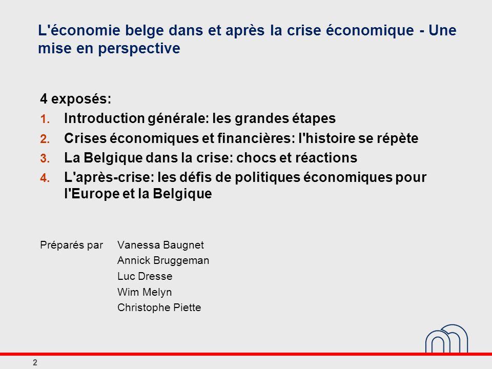 L économie belge dans et après la crise économique - Une mise en perspective
