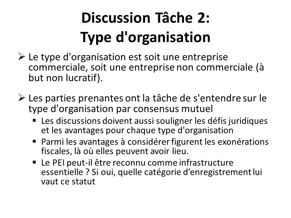 Discussion Tâche 2: Type d organisation