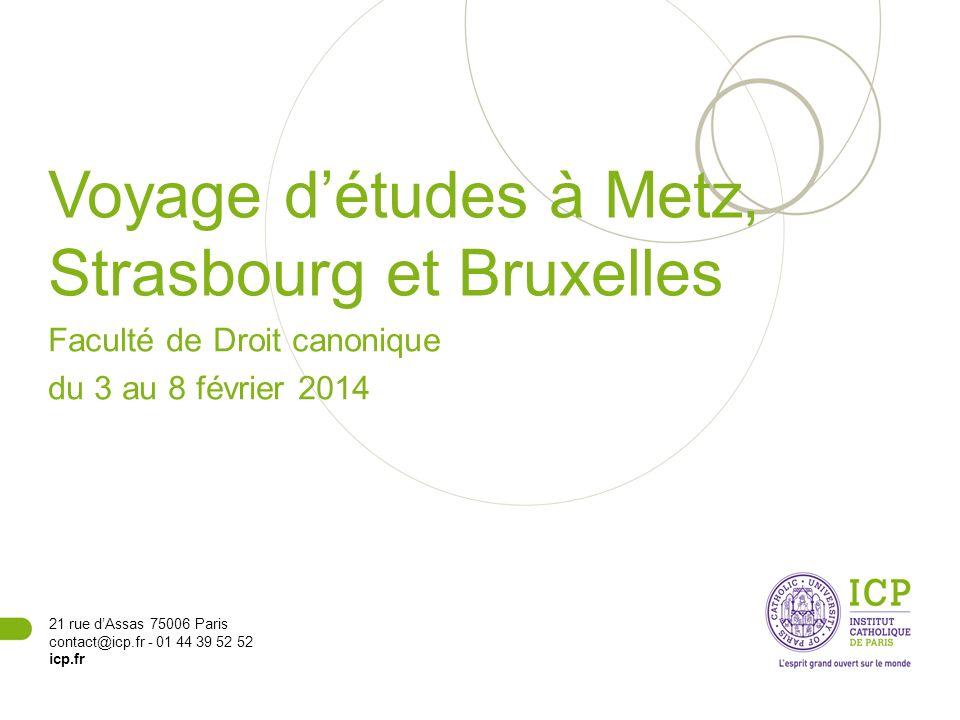Voyage d'études à Metz, Strasbourg et Bruxelles