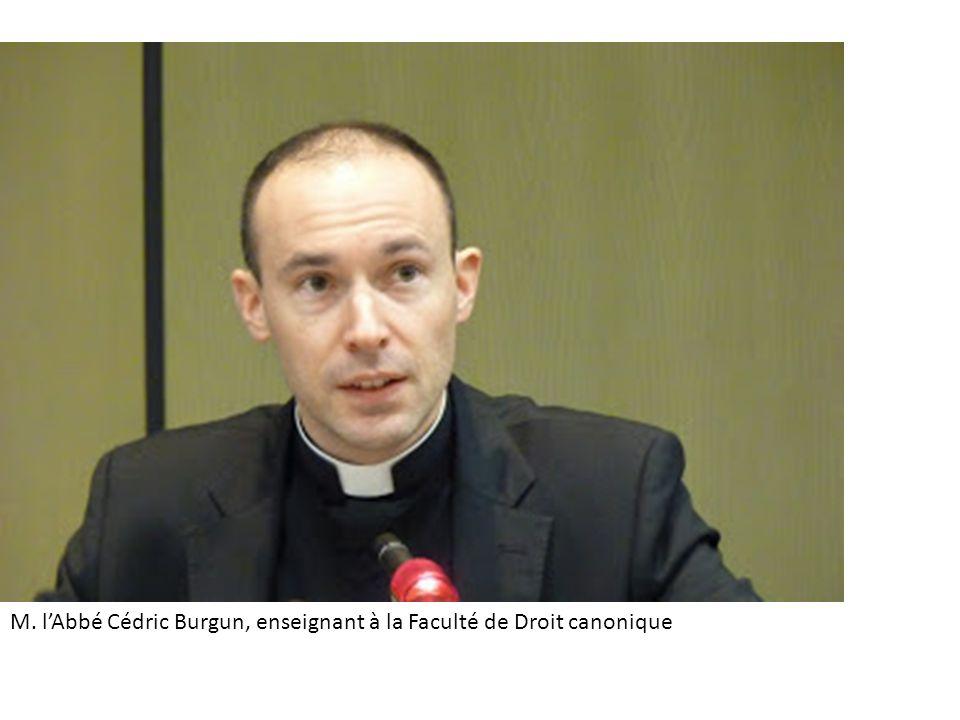 M. l'Abbé Cédric Burgun, enseignant à la Faculté de Droit canonique