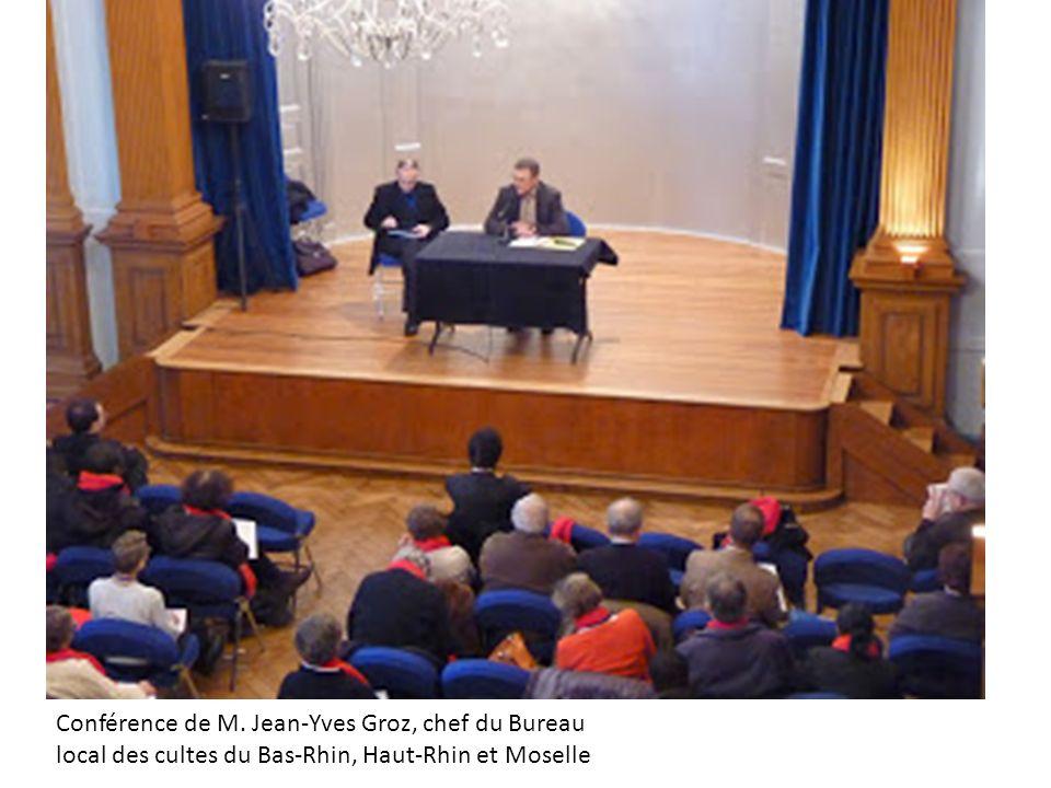 Conférence de M. Jean-Yves Groz, chef du Bureau local des cultes du Bas-Rhin, Haut-Rhin et Moselle