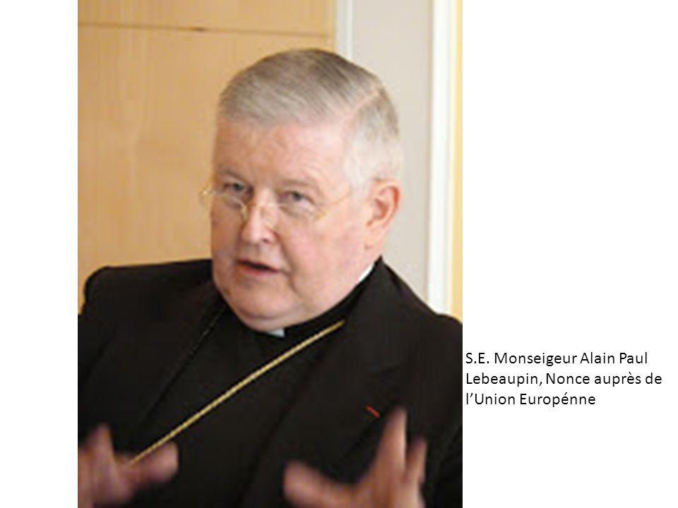 S.E. Monseigeur Alain Paul Lebeaupin, Nonce auprès de l'Union Europénne