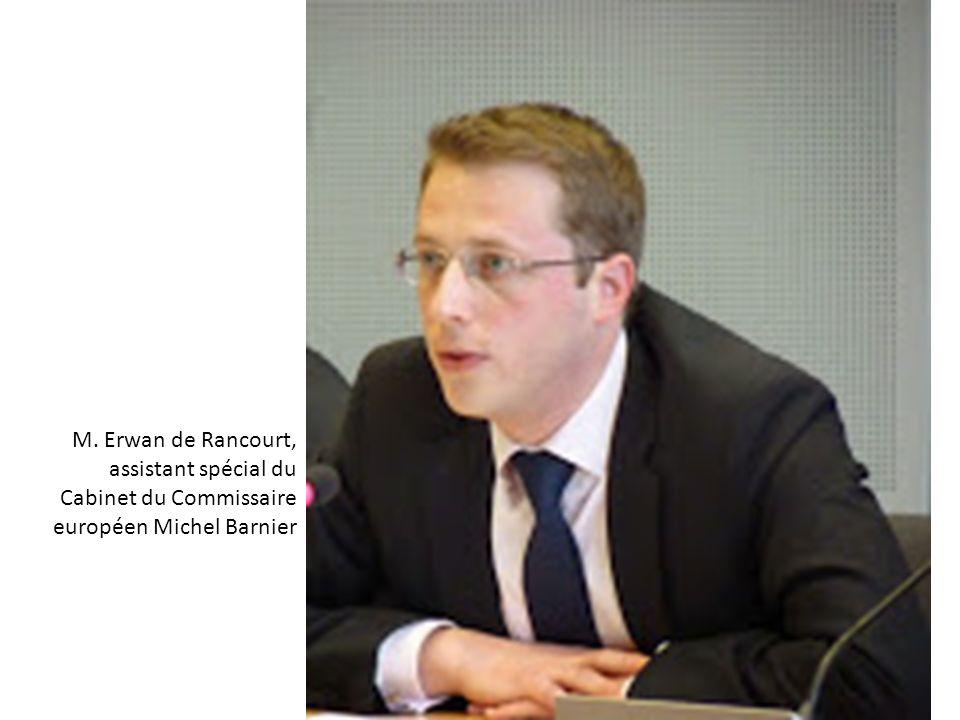M. Erwan de Rancourt, assistant spécial du Cabinet du Commissaire européen Michel Barnier