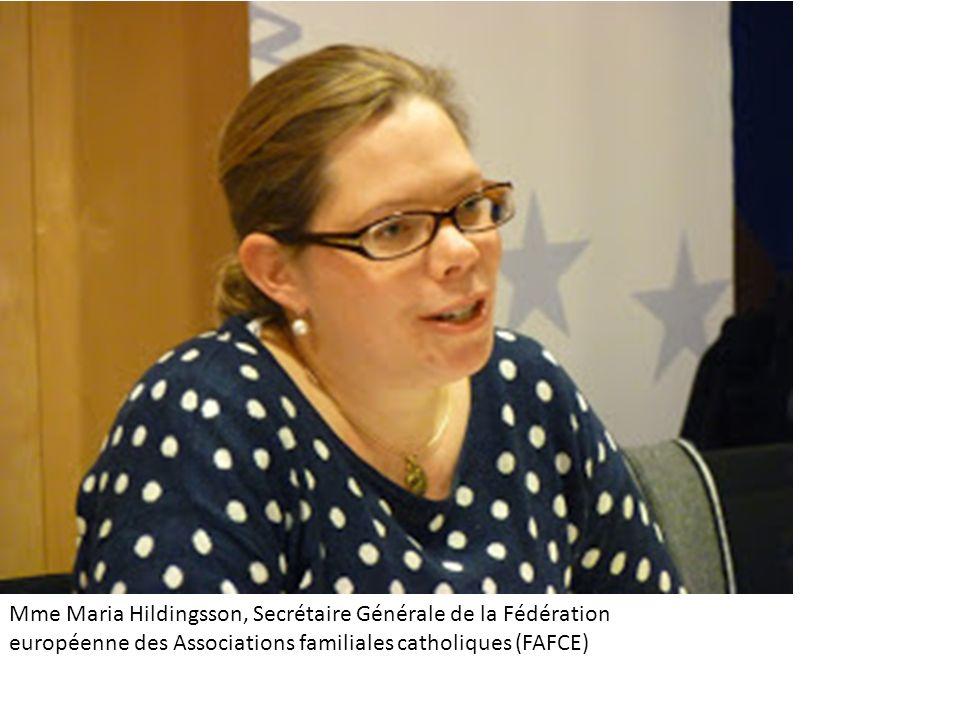 Mme Maria Hildingsson, Secrétaire Générale de la Fédération européenne des Associations familiales catholiques (FAFCE)