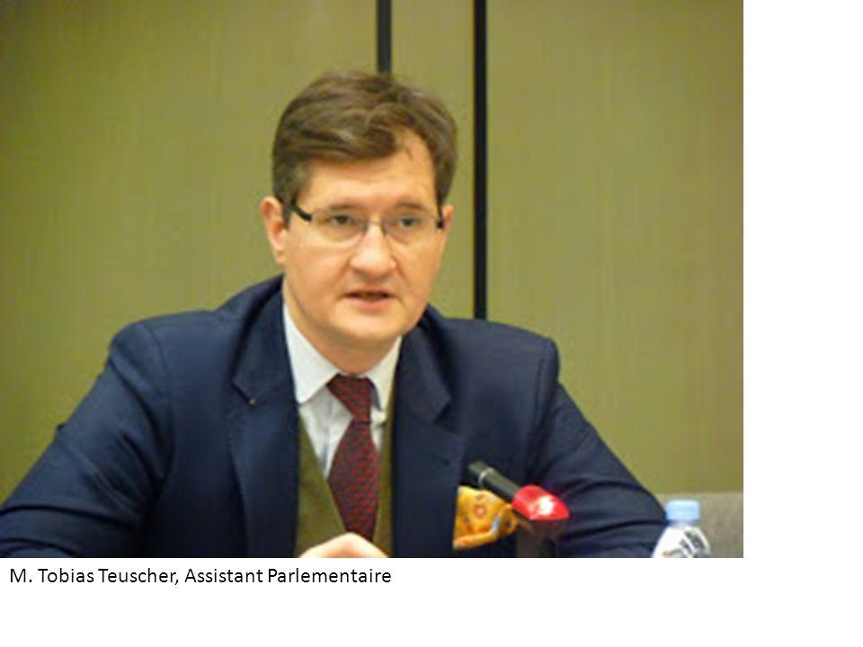 M. Tobias Teuscher, Assistant Parlementaire