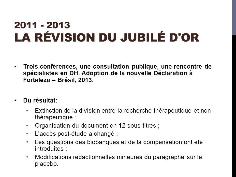 2011 - 2013 la révision du jubilé d or