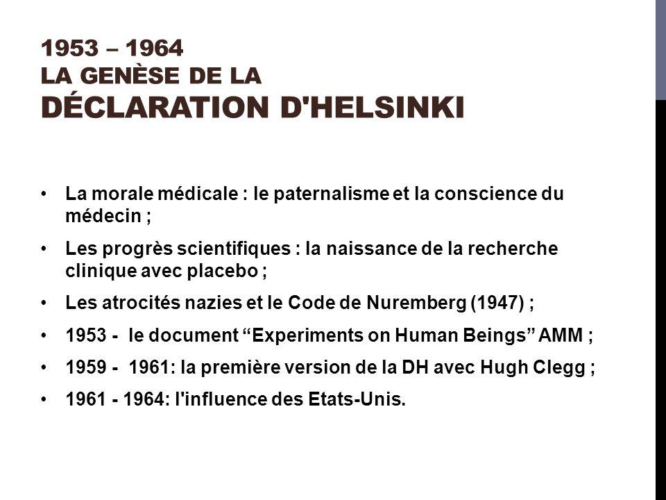 1953 – 1964 La genèse de la Déclaration d Helsinki