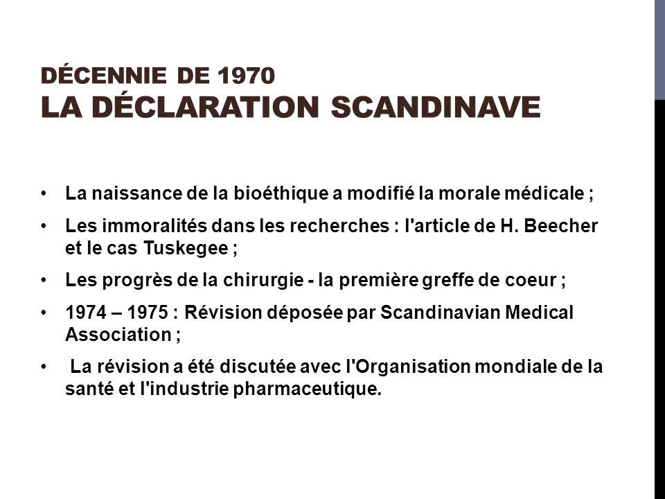 Décennie DE 1970 La déclaration scandinave