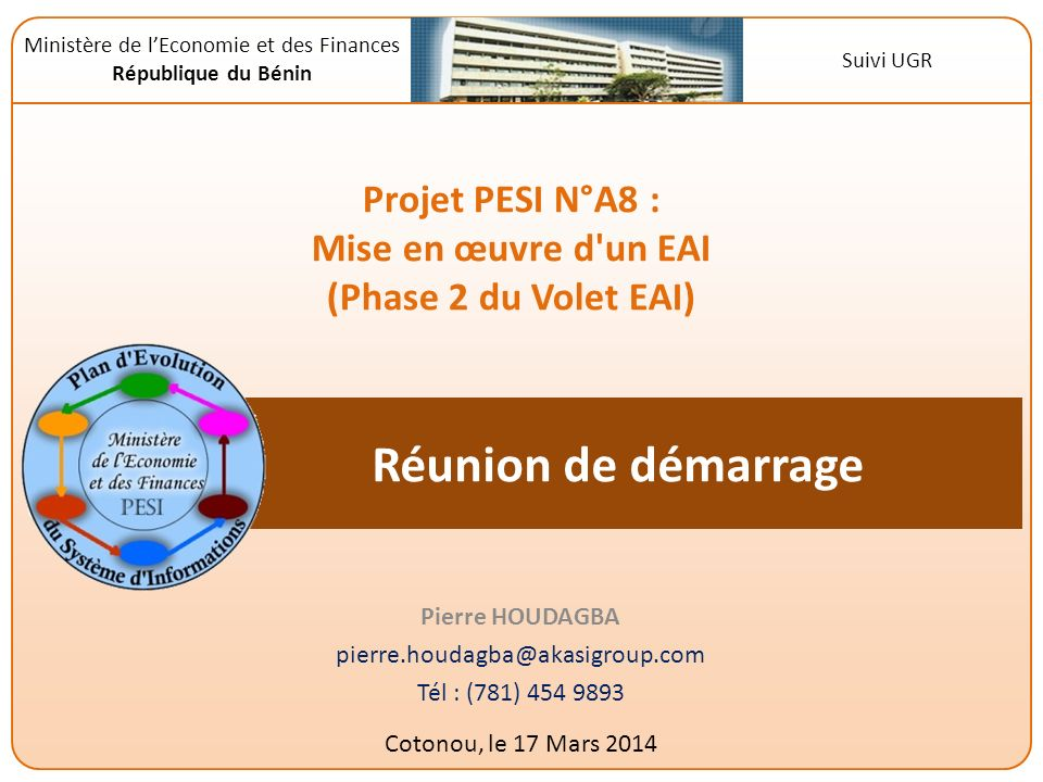 Pierre HOUDAGBA pierre.houdagba@akasigroup.com Tél : (781) 454 9893