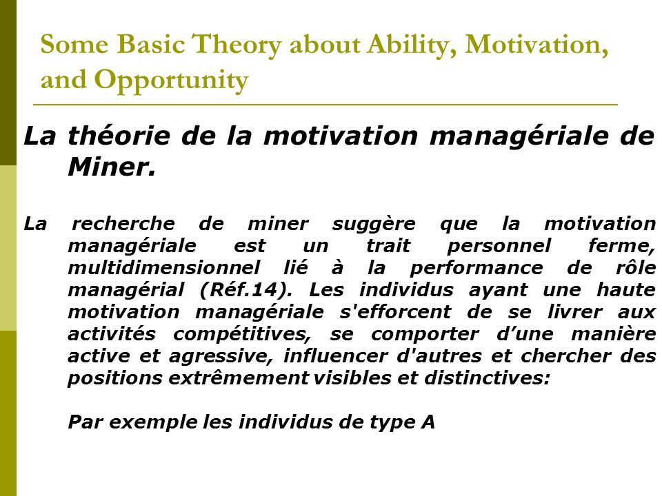 Some Basic Theory about Ability, Motivation, and Opportunity
