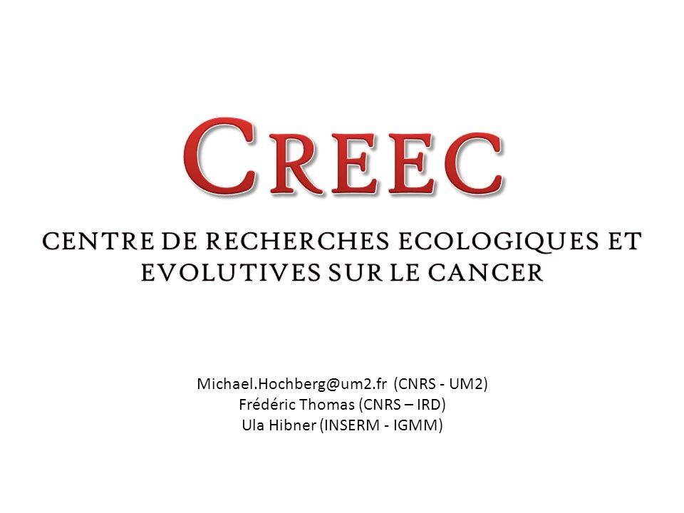 CENTRE DE RECHERCHES ECOLOGIQUES ET EVOLUTIVES SUR LE CANCER