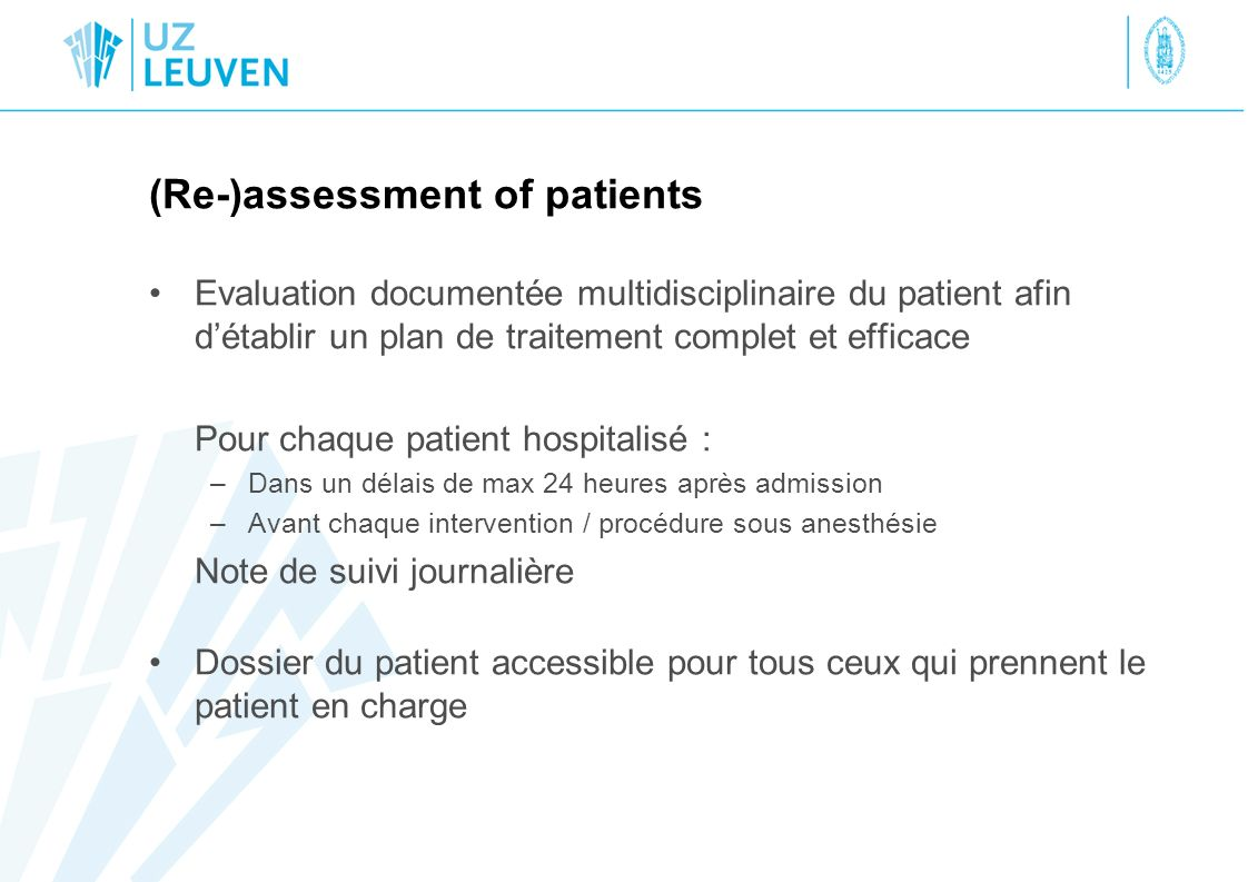 (Re-)assessment of patients