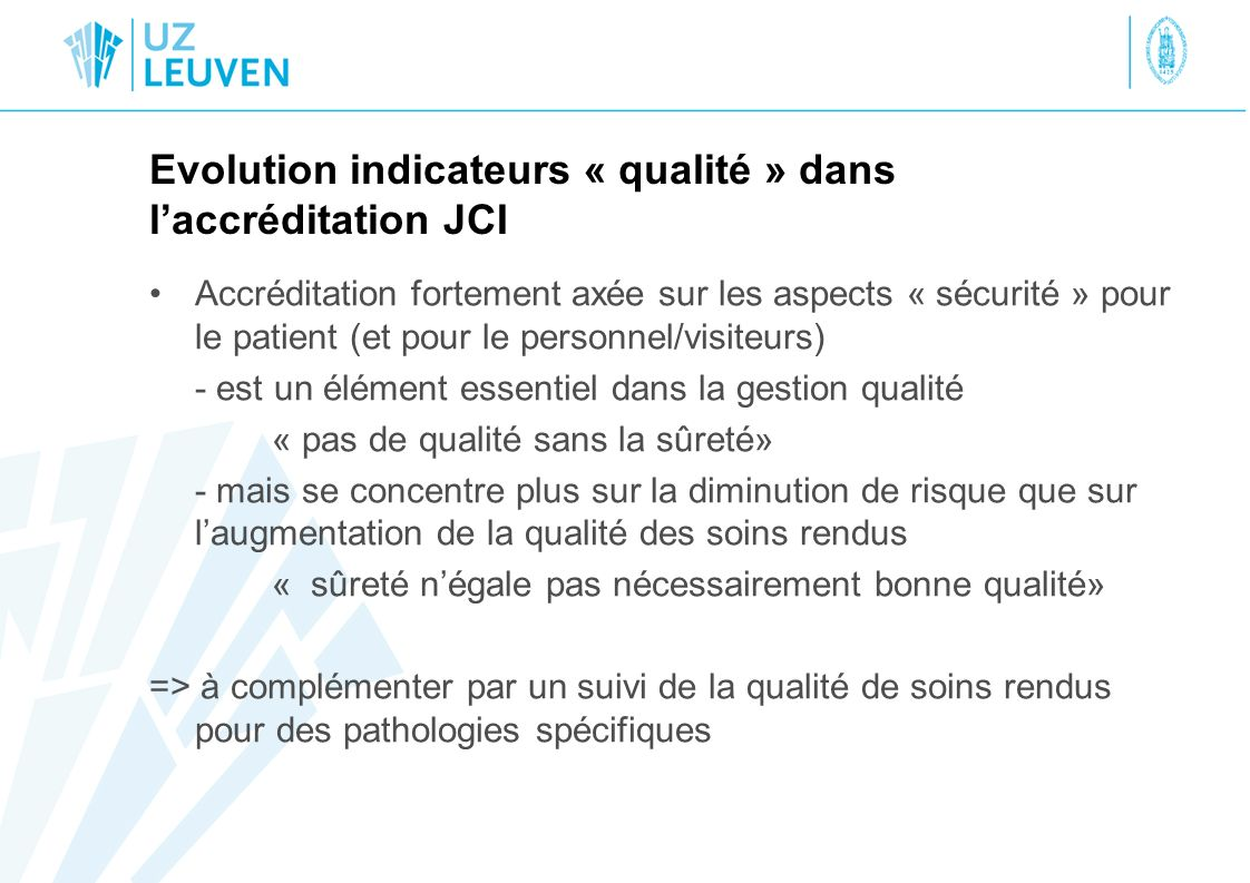 Evolution indicateurs « qualité » dans l'accréditation JCI