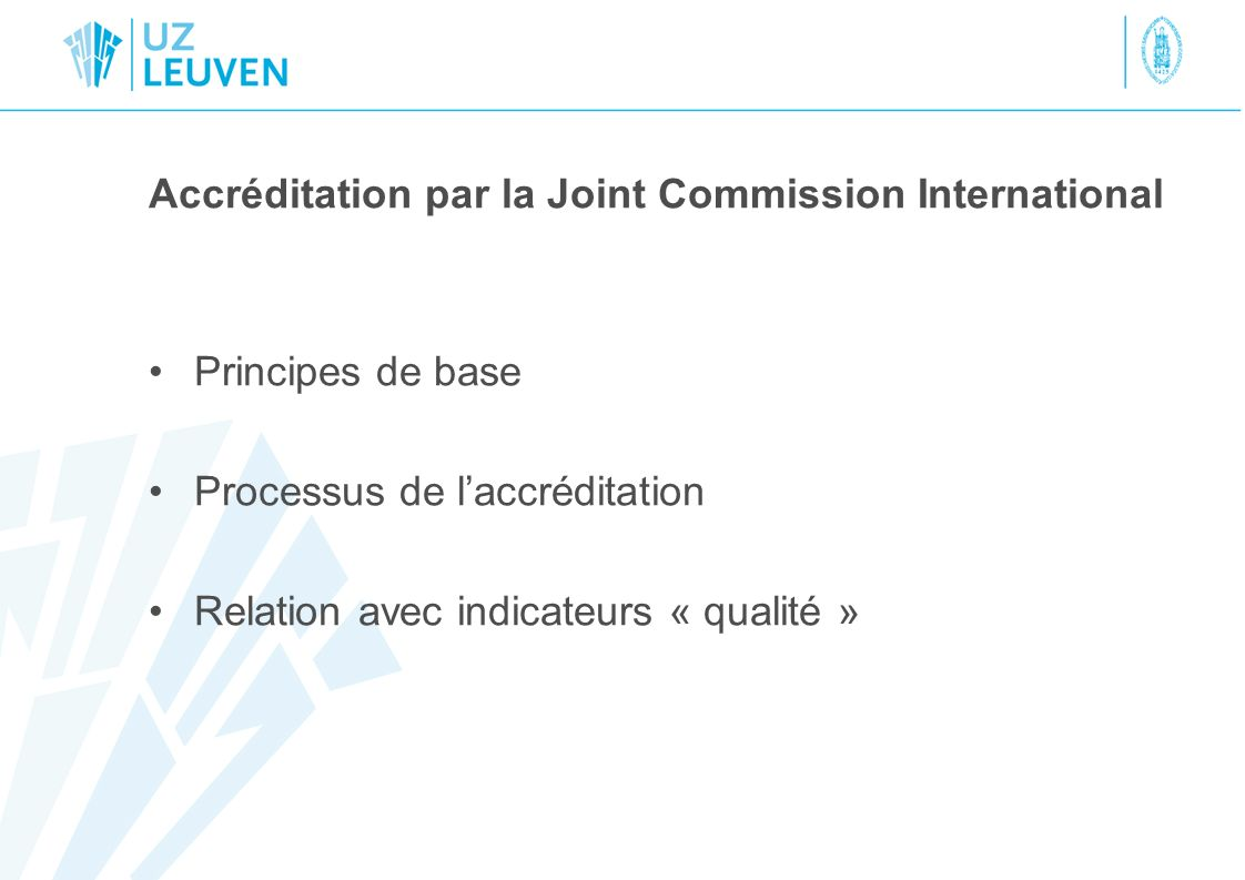 Accréditation par la Joint Commission International