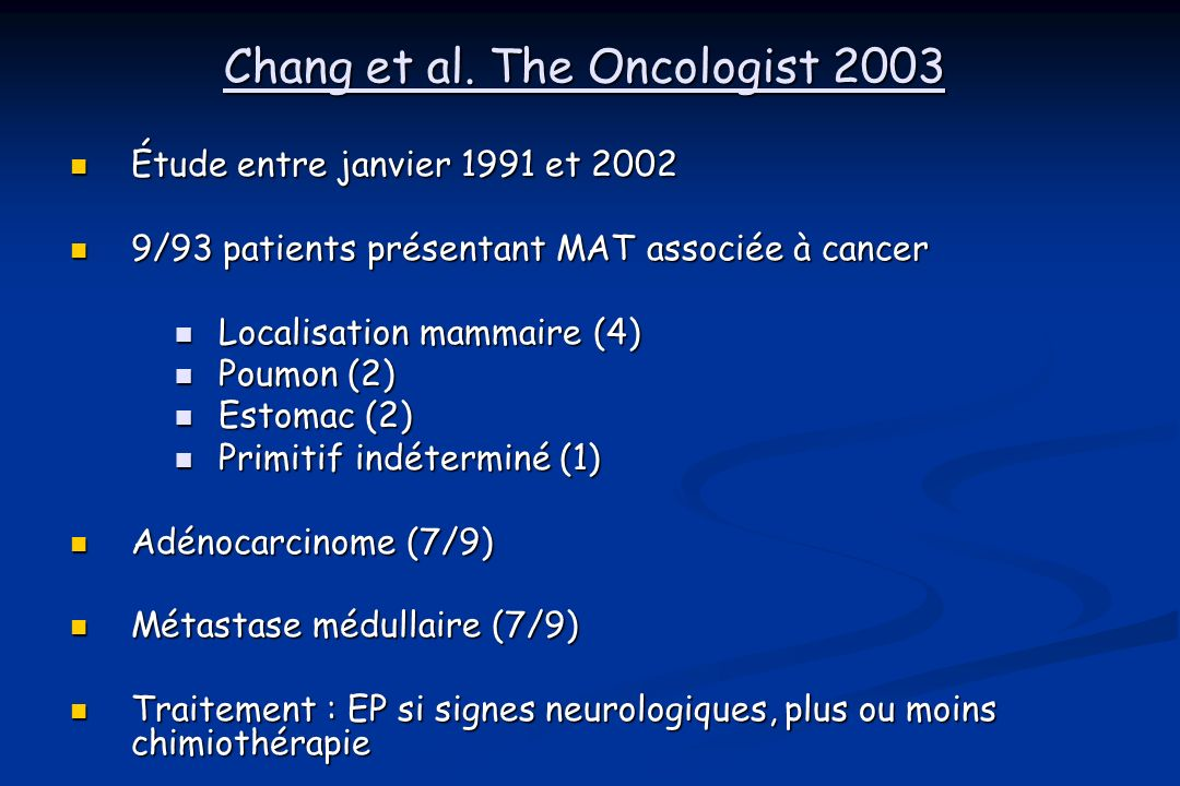 Chang et al. The Oncologist 2003