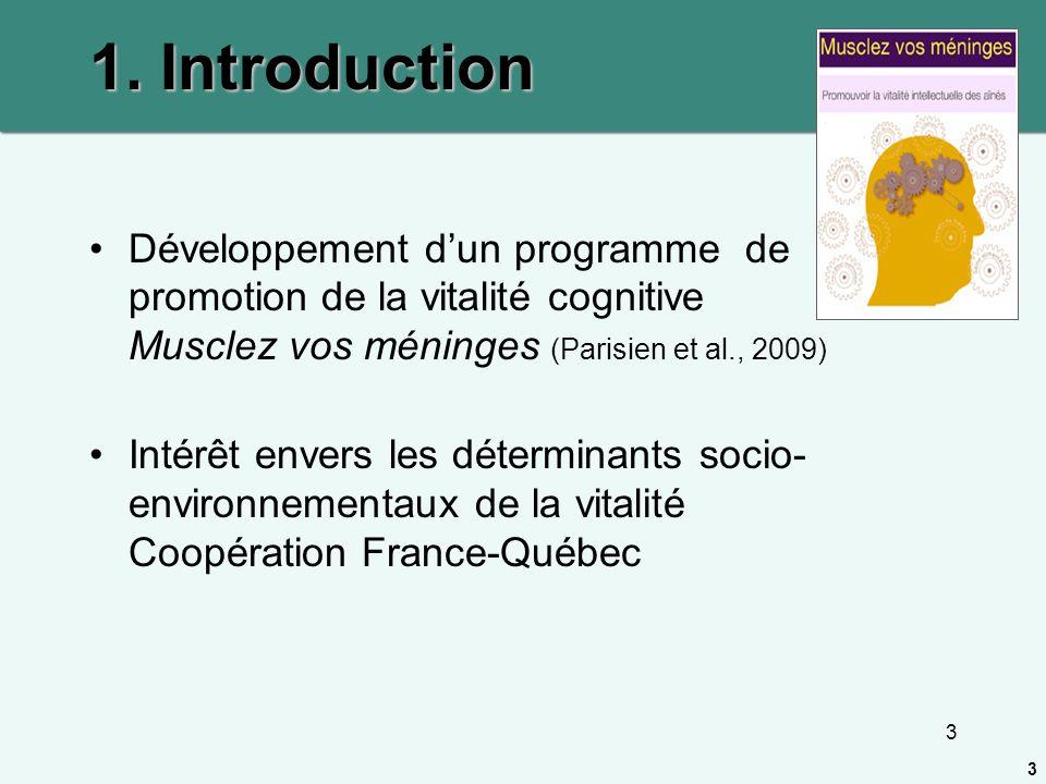1. Introduction Développement d'un programme de promotion de la vitalité cognitive Musclez vos méninges (Parisien et al., 2009)