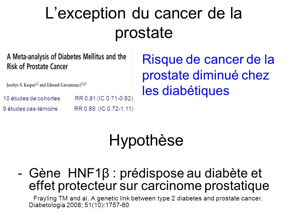 L'exception du cancer de la prostate