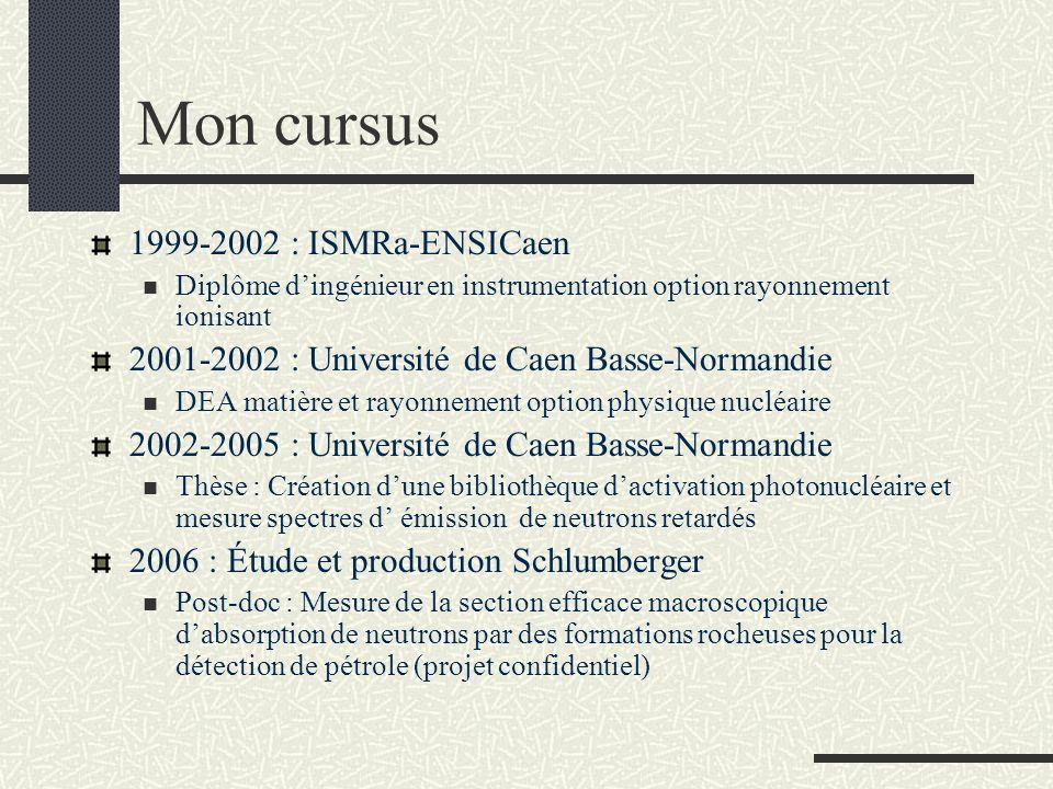 Mon cursus 1999-2002 : ISMRa-ENSICaen
