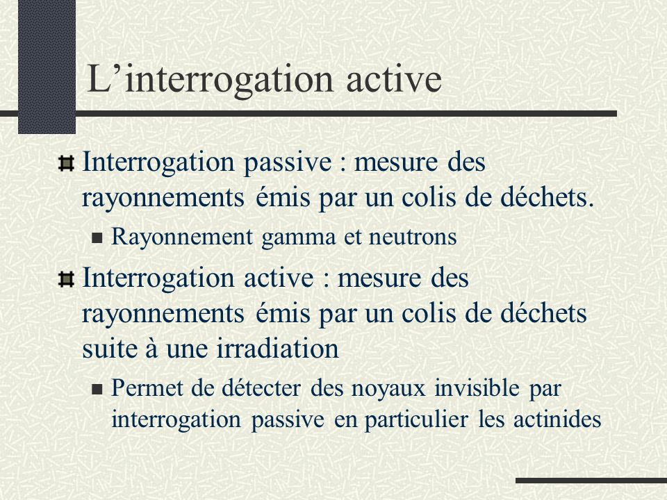 L'interrogation active