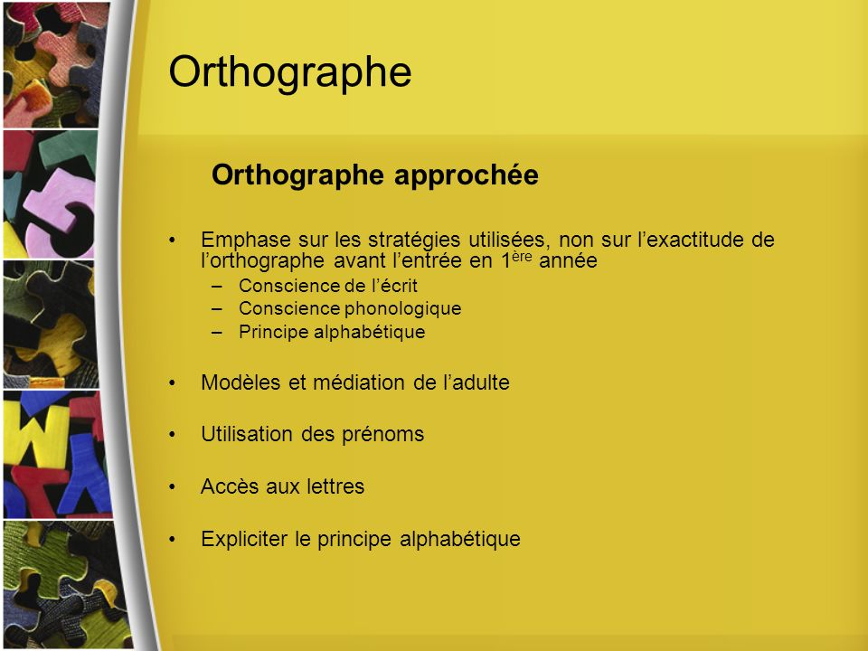 Orthographe Orthographe approchée