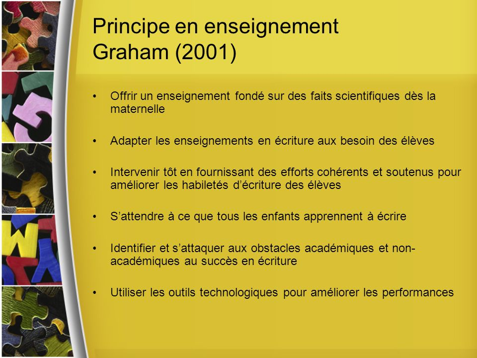 Principe en enseignement Graham (2001)