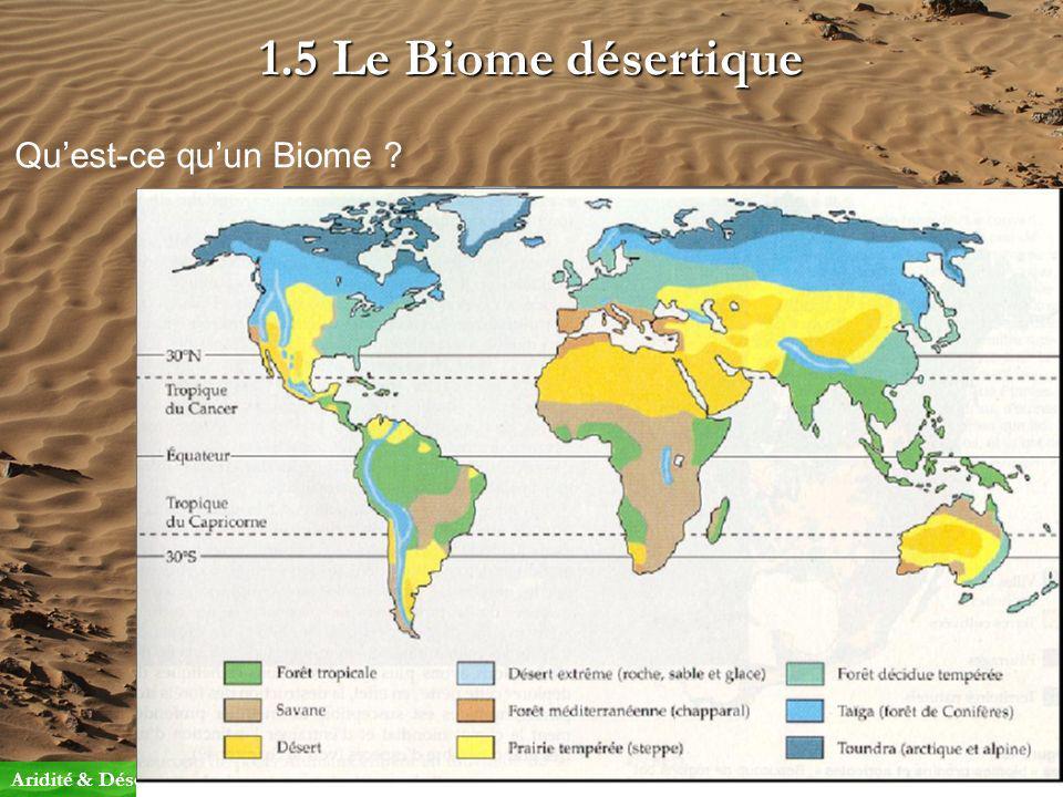 1.5 Le Biome désertique Qu'est-ce qu'un Biome