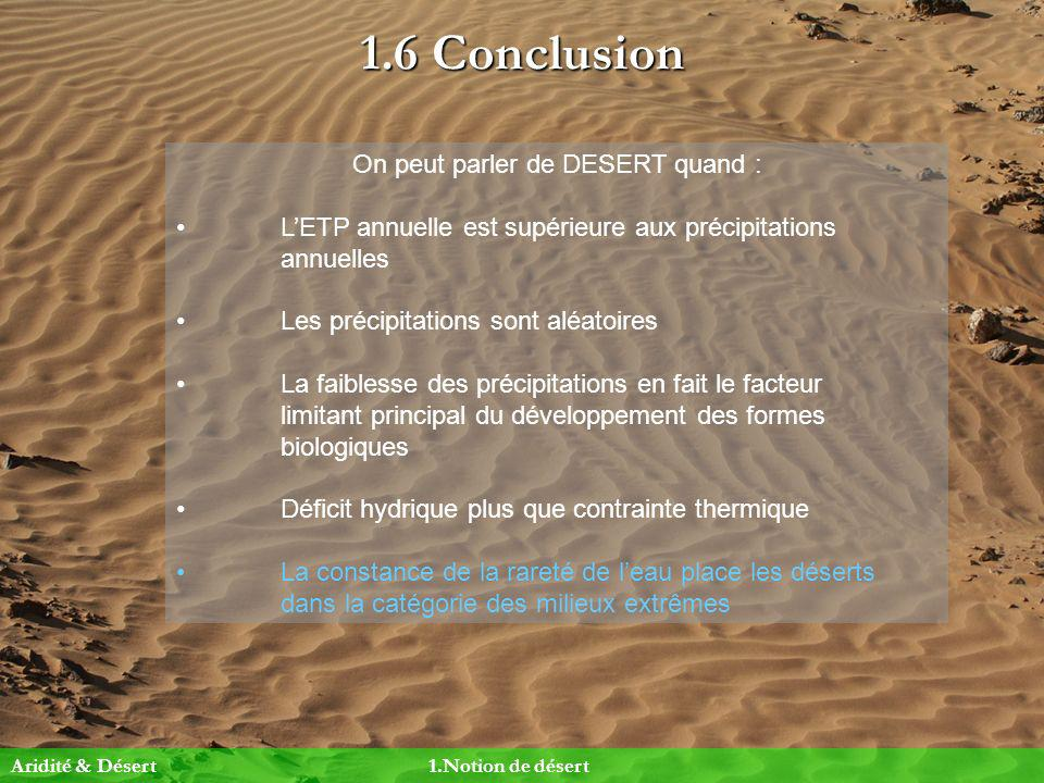On peut parler de DESERT quand :