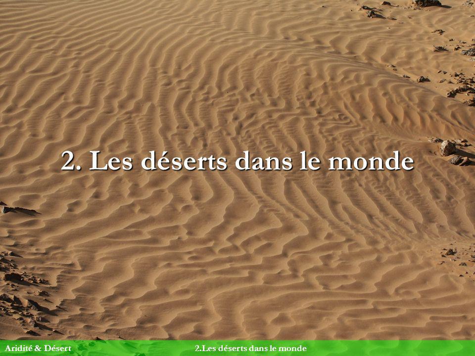2. Les déserts dans le monde