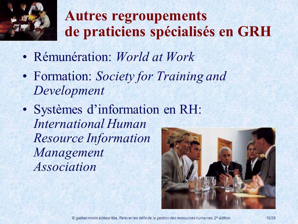 Autres regroupements de praticiens spécialisés en GRH