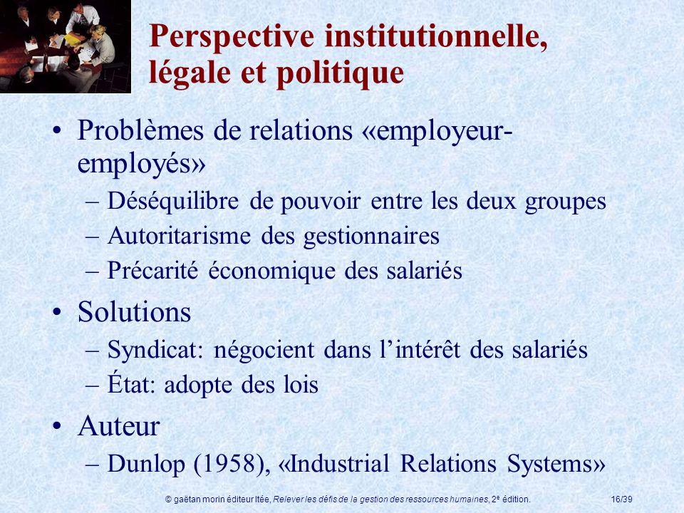 Perspective institutionnelle, légale et politique