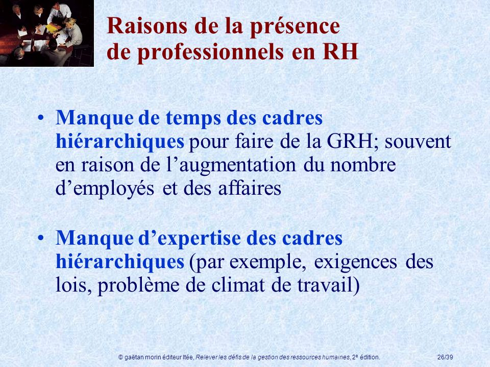 Raisons de la présence de professionnels en RH
