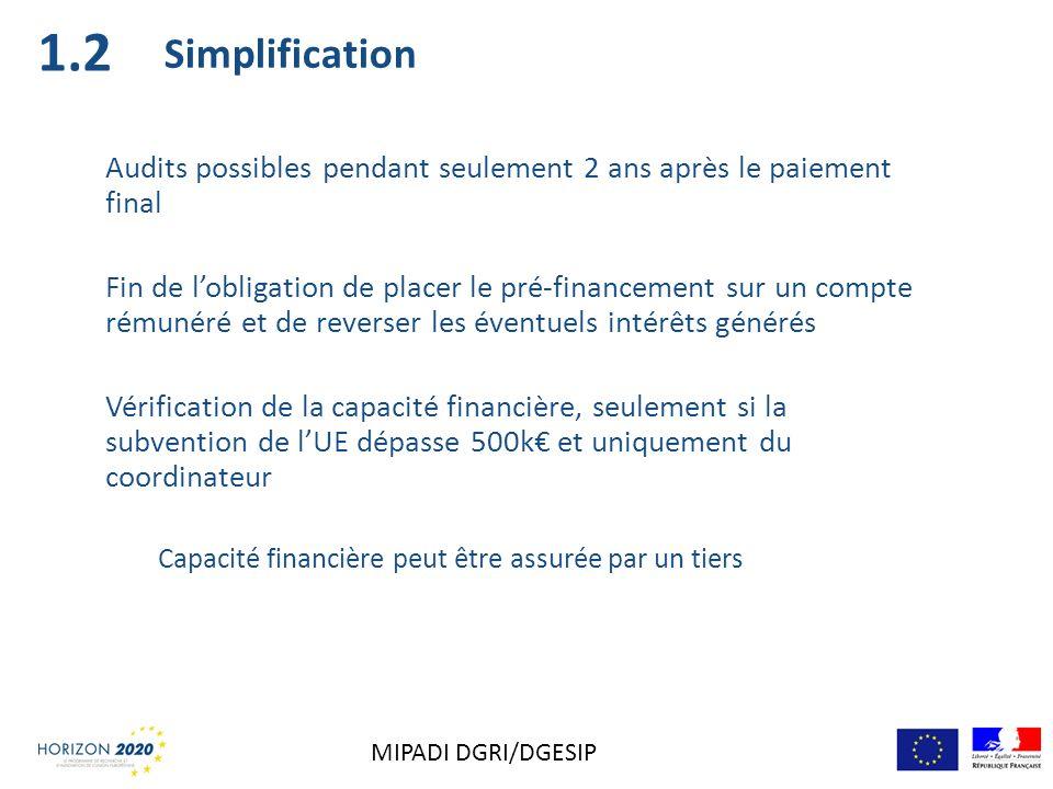 1.2 Simplification. Audits possibles pendant seulement 2 ans après le paiement final.