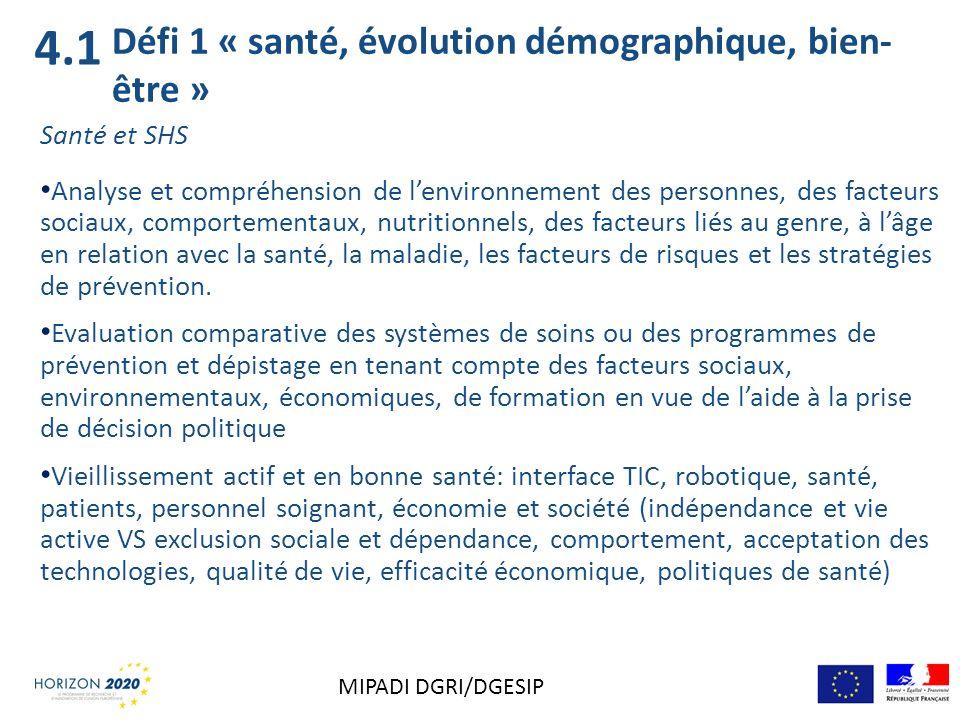 4.1 Défi 1 « santé, évolution démographique, bien-être » Santé et SHS