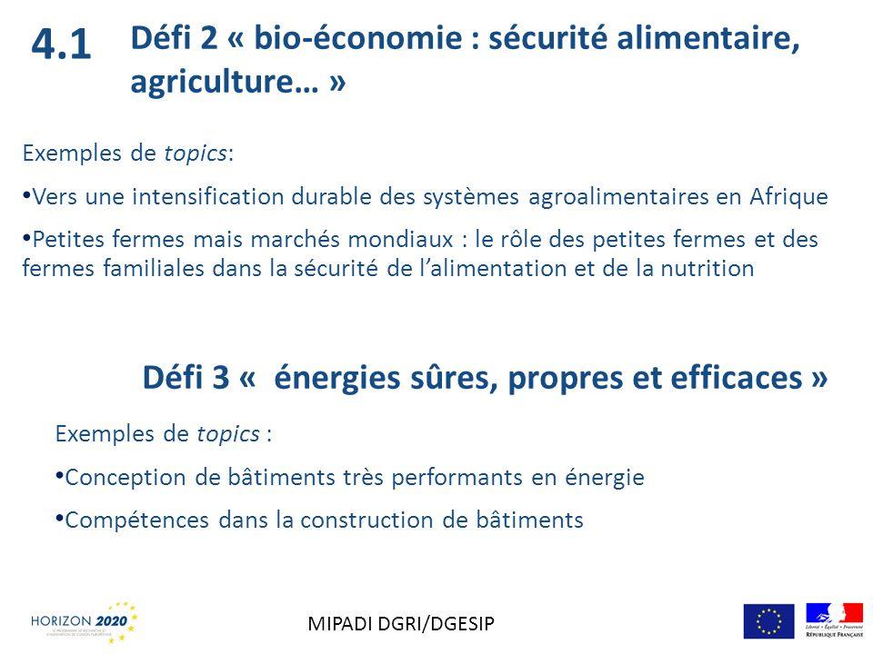 4.1 Défi 2 « bio-économie : sécurité alimentaire, agriculture… »