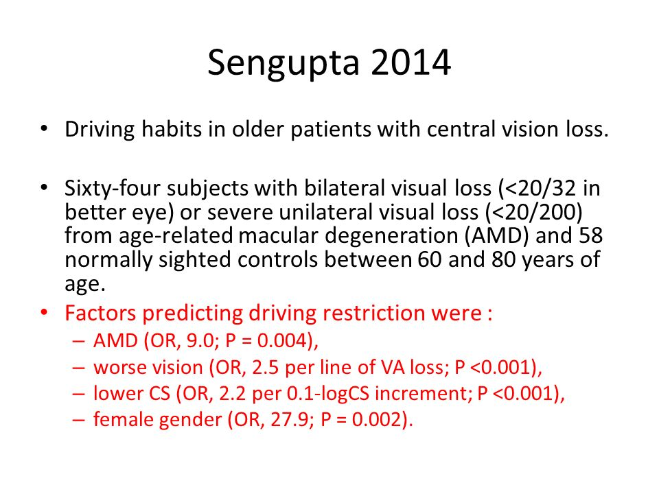 Sengupta 2014 Driving habits in older patients with central vision loss.