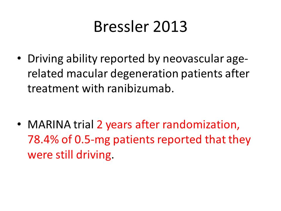 Bressler 2013 Driving ability reported by neovascular age-related macular degeneration patients after treatment with ranibizumab.