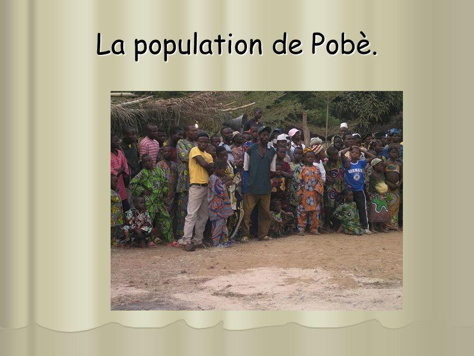 La population de Pobè.