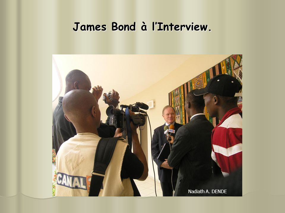 James Bond à l'Interview.