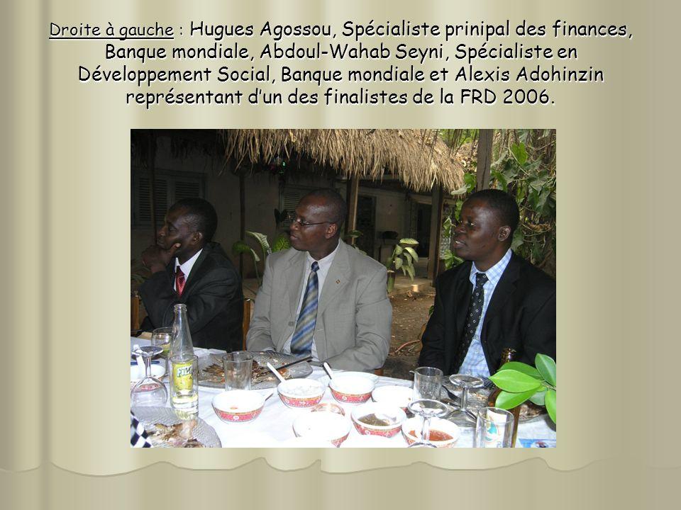 Droite à gauche : Hugues Agossou, Spécialiste prinipal des finances, Banque mondiale, Abdoul-Wahab Seyni, Spécialiste en Développement Social, Banque mondiale et Alexis Adohinzin représentant d'un des finalistes de la FRD 2006.