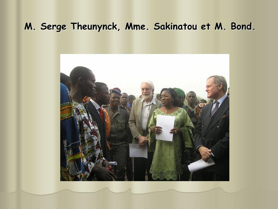 M. Serge Theunynck, Mme. Sakinatou et M. Bond.