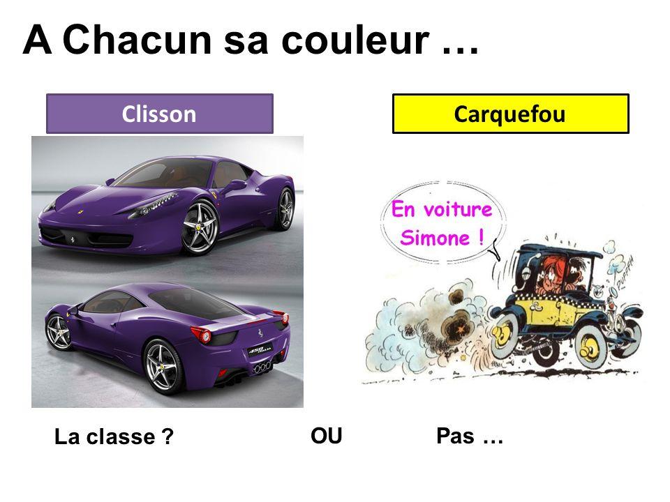 A Chacun sa couleur … Clisson Carquefou La classe OU Pas …