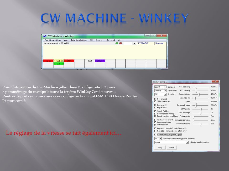 Cw machine - winkey Le réglage de la vitesse se fait également ici…