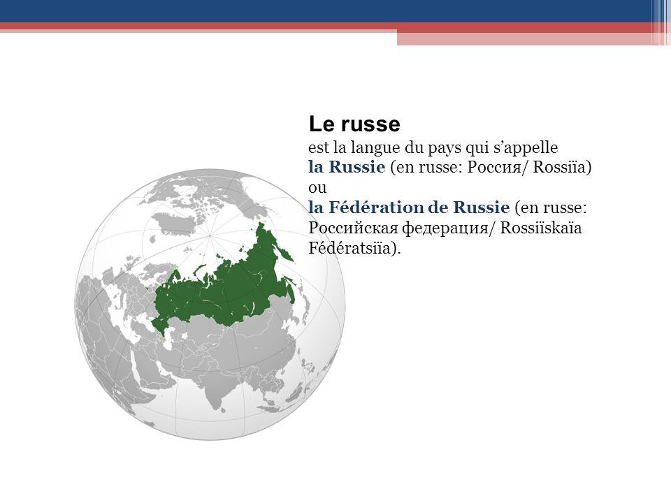 Le russe est la langue du pays qui s'appelle