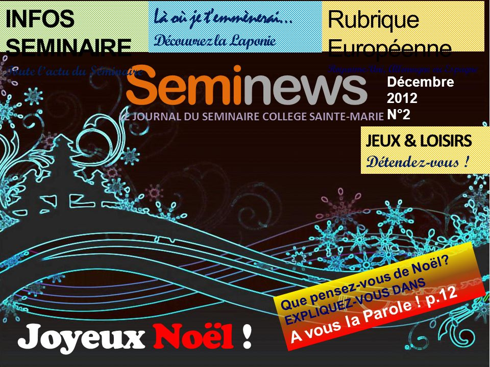 Seminews Joyeux Noël ! INFOS SEMINAIRE Rubrique Européenne