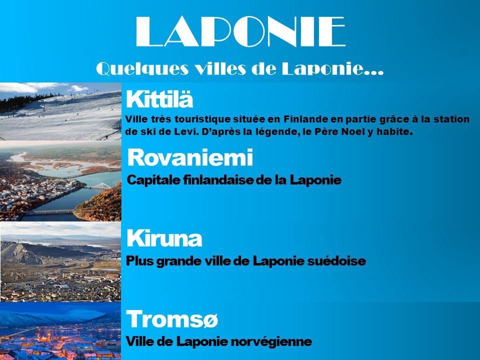 LAPONIE Quelques villes de Laponie…