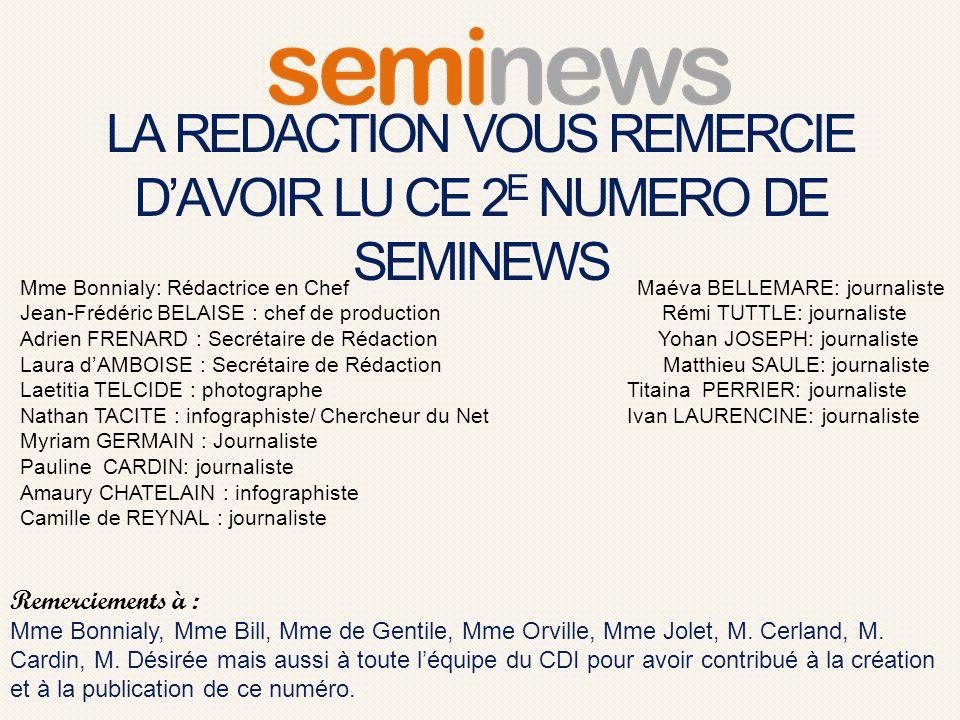 LA REDACTION VOUS REMERCIE D'AVOIR LU CE 2E NUMERO DE SEMINEWS
