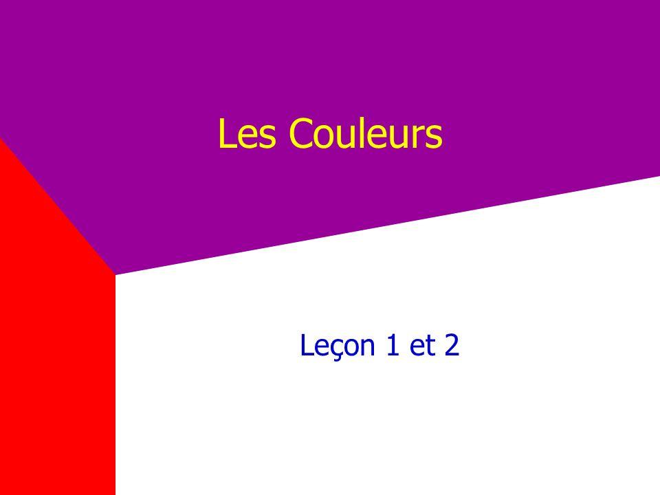 Les Couleurs Leçon 1 et 2