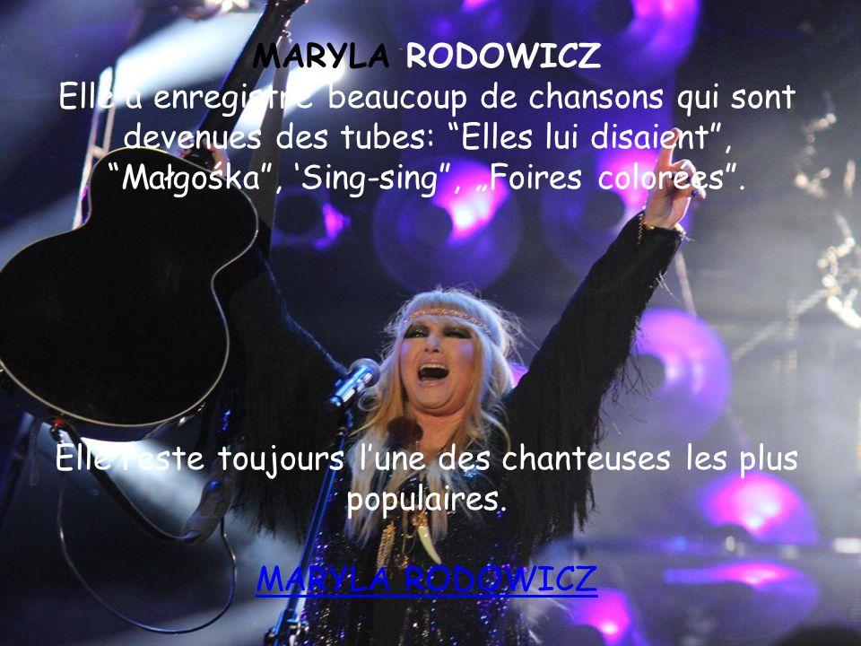 Elle reste toujours l'une des chanteuses les plus populaires.